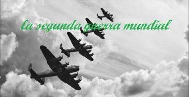 Segunda guerra mundial: Antecedentes, causas, desarrollo y consecuencias.