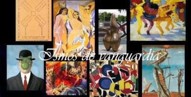 Ismos de vanguardia: Expresionismo,Cubismo,Futurismo, Dadaísmo, Ultraísmo, Creacionismo y Surrealismo