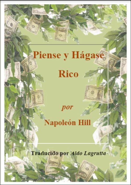 Piense y Hágase Rico por Napoleon Hill