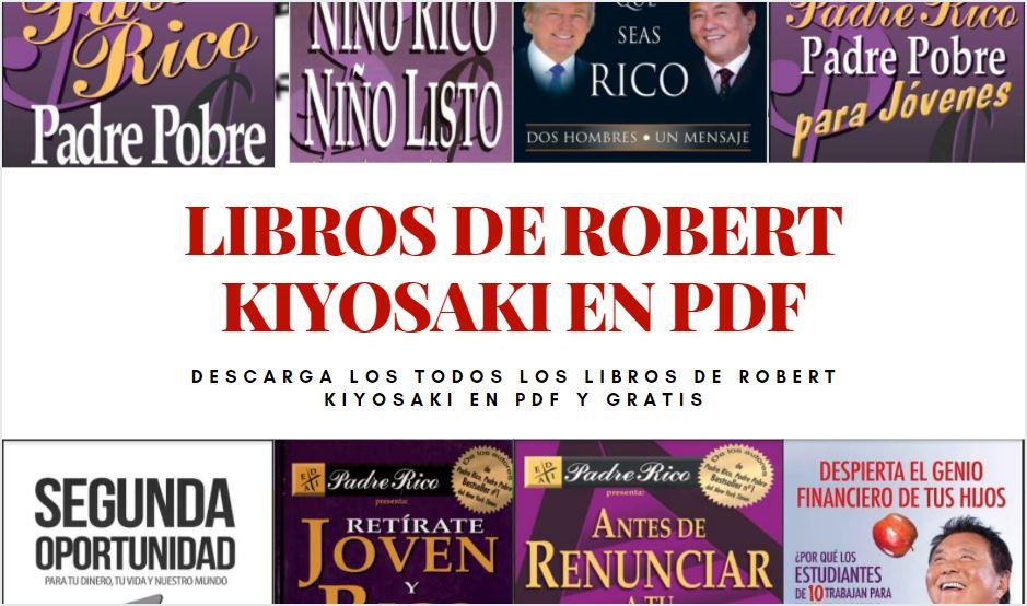 Robert Kiyosaki libros pdf